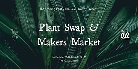 Plant Swap and Makers Market (FREE EVENT) tickets