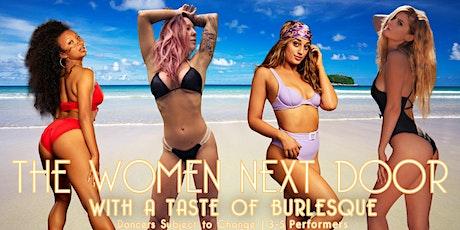 A Taste of Burlesque with - The Women Next Door!  Pasco, WA tickets