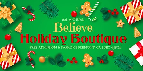 """16th Annual """"BELIEVE"""" Holiday Boutique tickets"""
