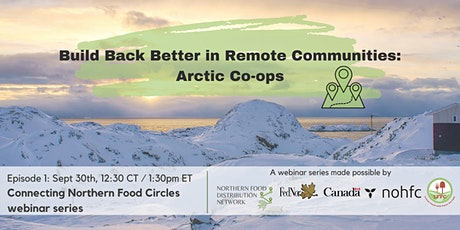 Build Back Better in Remote Communities: Arctic Co-ops tickets