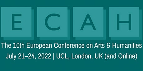 The 10th European Conference on Arts & Humanities (ECAH2022) tickets