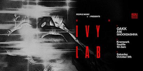 People Music Presents - IVY LAB w/ OAKK tickets