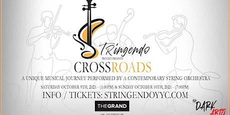 Stringendo Presents: CROSSROADS tickets