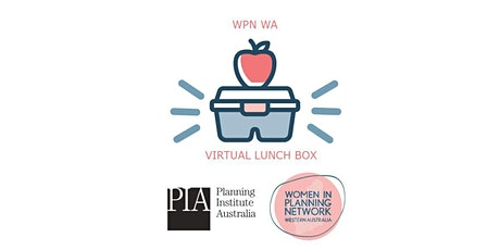 Women in Planning Network WA Virtual Lunchbox and Learn for Regional WA tickets