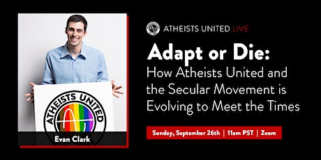 Adapt or Die: How Atheists United and the Secular Movement is Evolving tickets