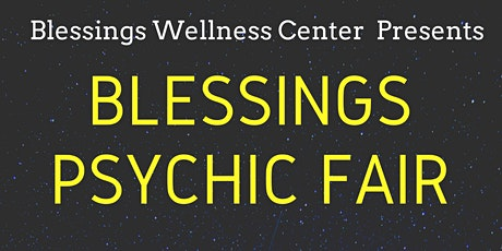 Blessings Free Psychic Fair tickets
