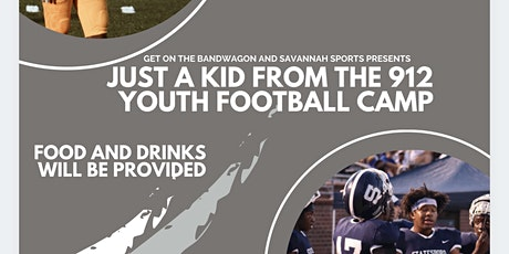 Just a Kid from the 912 Football Camp tickets