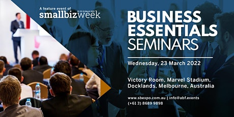 Business Essentials Seminar Series (SmallBiz-Week) tickets