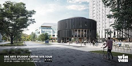 UBC Arts Student Centre Site Tour tickets
