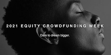 StartupStarter Presents: 2021 Equity Crowdfunding Week biglietti