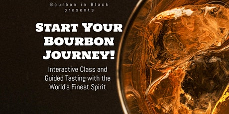 Start Your Bourbon Journey (Virtual!) tickets