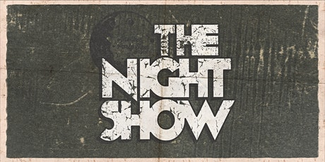 THE NIGHT SHOW: OAKLAND tickets