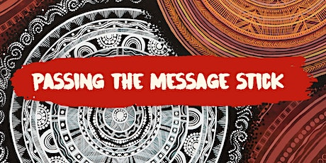 Passing the Message Stick | Public Briefing November tickets
