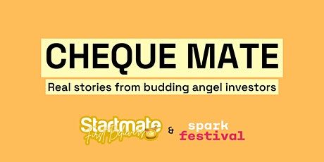 Cheque Mate: Real stories from budding angel investors tickets
