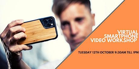 Smartphone Video Workshop - Virtual tickets