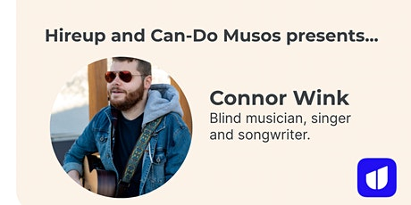 Hireup presents Connor Wink - a virtual music gig tickets