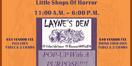 Layne's Den Little Shop Of Horror Pop Up Shop tickets