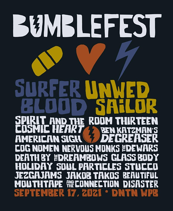 BUMBLEFEST '21: SURFER BLOOD, UNWED SAILOR + MORE! image