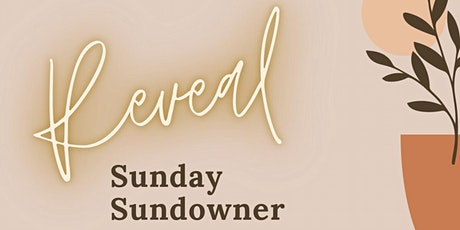 Reveal Sunday Sundowner tickets