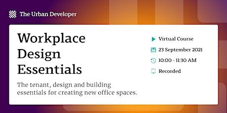 Workplace Design Essentials tickets