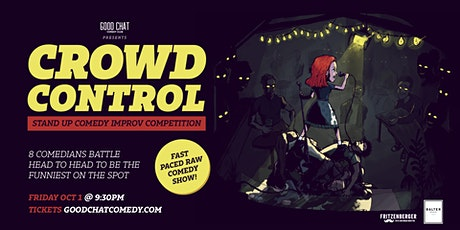 Crowd Control   A Crowd Work Comedy Competition! tickets