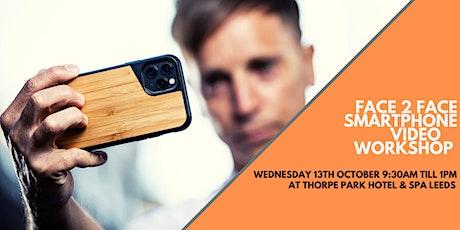 Smartphone Video Workshop - Leeds tickets
