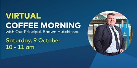 Virtual Coffee Morning with the Principal tickets