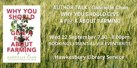 Author Talk with Gabrielle Chan: 'Why You Should Give a F@*k About Farming' tickets