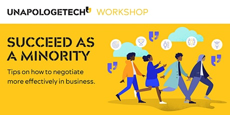 Succeed as a minority:Tips on How To Negotiate More Effectively in Business tickets