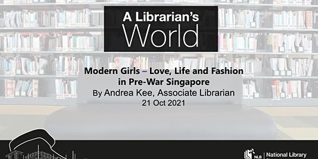 Modern Girls – Love, Life and Fashion in Pre-War SG   A Librarian's World tickets