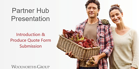 PARTNER HUB INTRODUCTION & PQF SUBMISSION - FRUIT & VEG SUPPLIER tickets