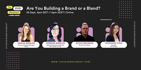 2030 Movement: Are You Building A Brand Or A Bland? tickets