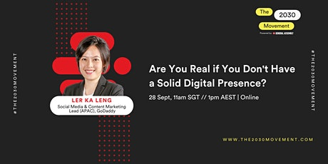 2030 Movement: Are You Real If You Don't Have A Solid Digital Presence? tickets