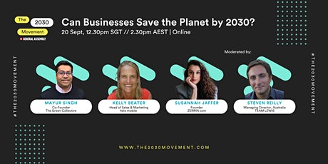2030 Movement: Can Businesses Save the Planet by 2030? tickets