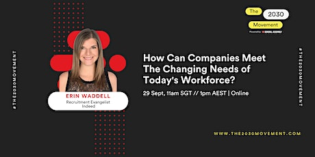 How Can Companies Meet the Changing Needs of Today's Workforce? tickets