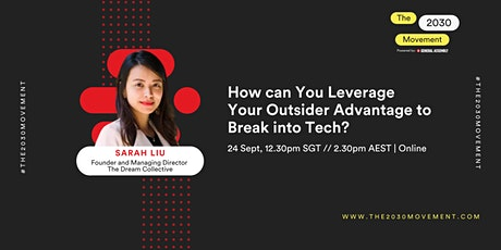 How can You Leverage Your Outsider Advantage to Break into Tech? tickets