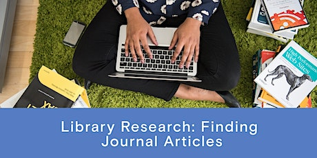 Library Research: Finding Journal Articles tickets