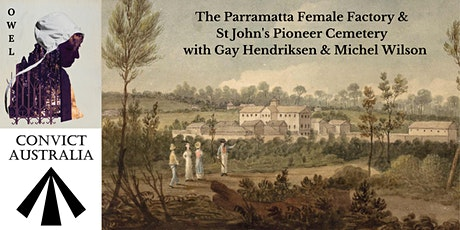 The Parramatta Female Factory & St John's Pioneer Cemetery Talk tickets