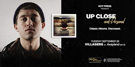 Villagers - Up Close and Personal - Dublin tickets