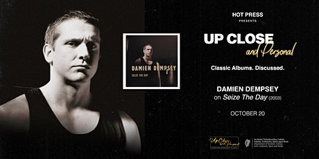 Damien Dempsey - Up Close and Personal - Dublin tickets