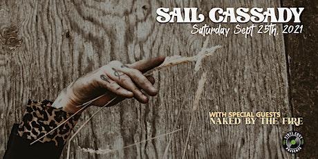 Vinyl Envy Presents : Sail Cassady | Naked By The Fire tickets