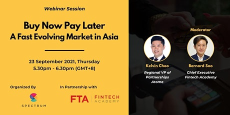 Buy Now Pay Later - A Fast Evolving Market in Asia tickets