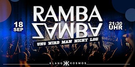 RAMBA ZAMBA - Uns wird man nicht los! tickets