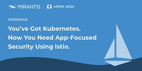 Secure and Manage Application Services with ISTIO tickets