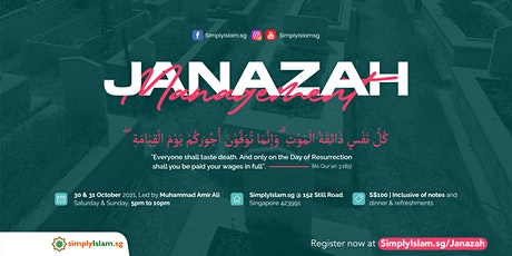 Janazah Management Course (October 2021) @ Still Road (2-Days) tickets