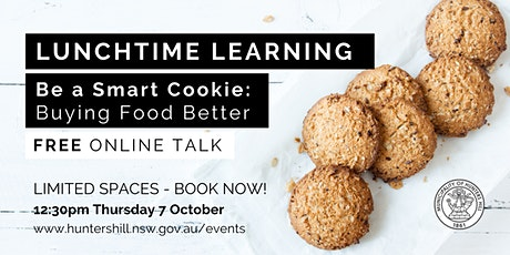 Lunchtime Learning-  Be a Smart Cookie: Buying Food Better tickets