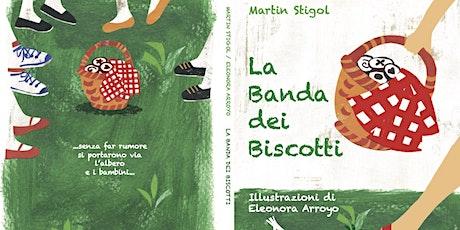La banda dei Biscotti | Presentazione del libro biglietti