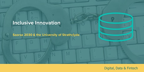 Inclusive Innovation: Saorsa 2030 & the University of Strathclyde tickets
