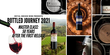 Bottled Journey 2021 Masterclass-Super Tuscan: 50 Yrs After the 1st Release tickets