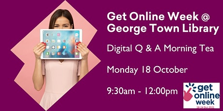 Get Online Week - Digital Q&A special @ George Town Library tickets